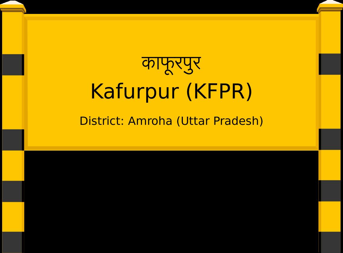 Kafurpur (KFPR) Railway Station