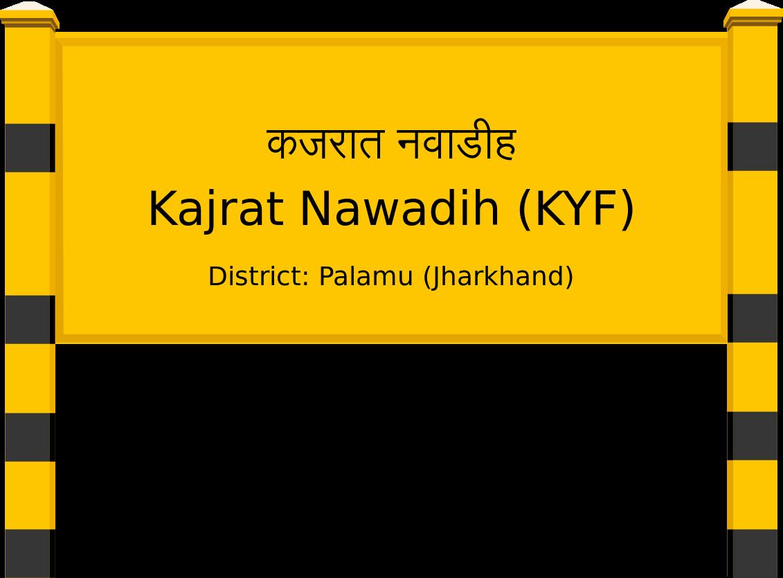 Kajrat Nawadih (KYF) Railway Station