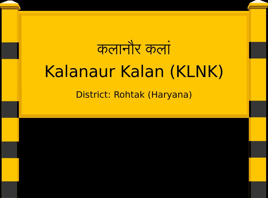 Kalanaur Kalan (KLNK) Railway Station