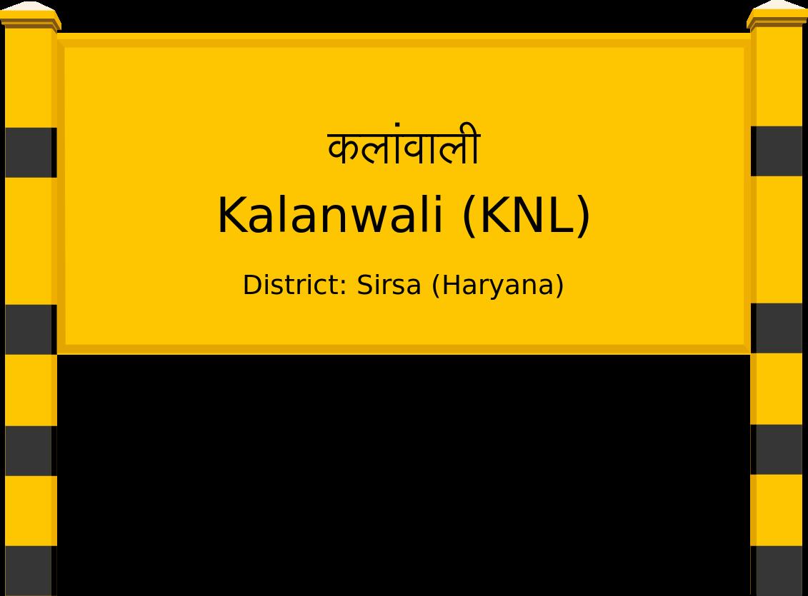 Kalanwali (KNL) Railway Station