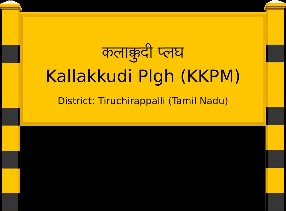 Kallakkudi Plgh (KKPM) Railway Station