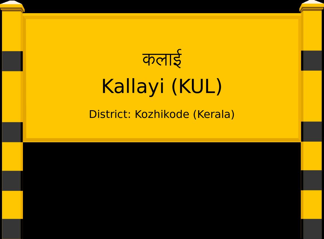 Kallayi (KUL) Railway Station