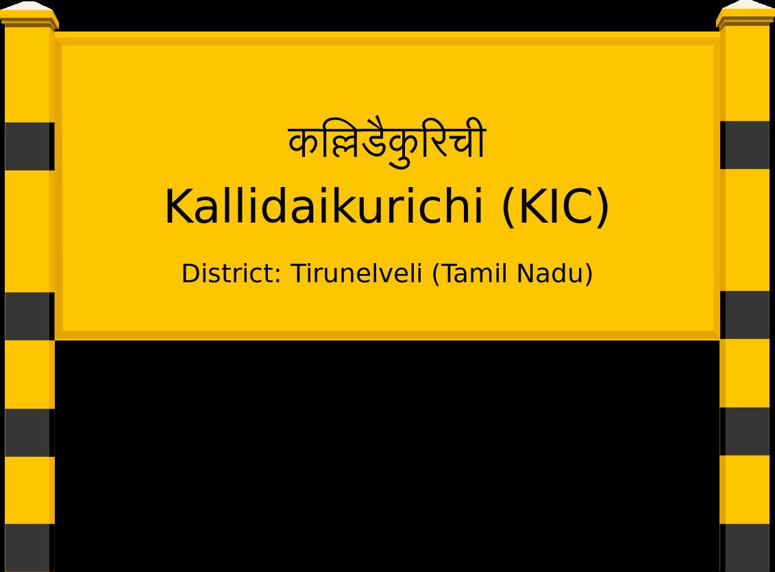 Kallidaikurichi (KIC) Railway Station
