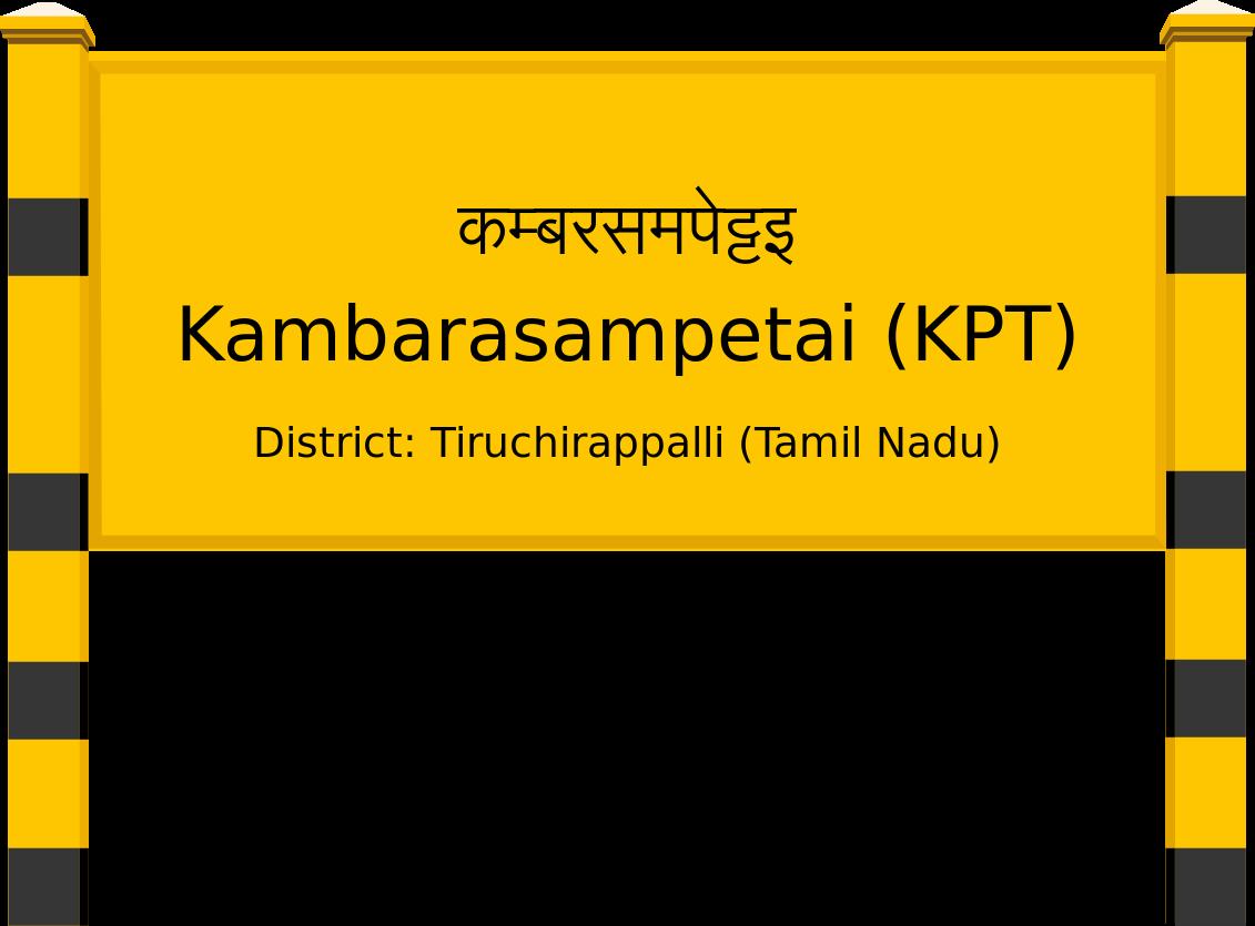 Kambarasampetai (KPT) Railway Station