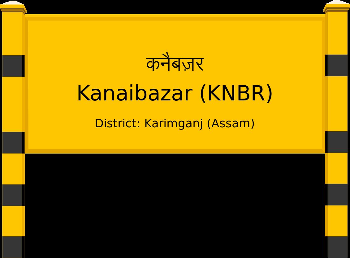 Kanaibazar (KNBR) Railway Station