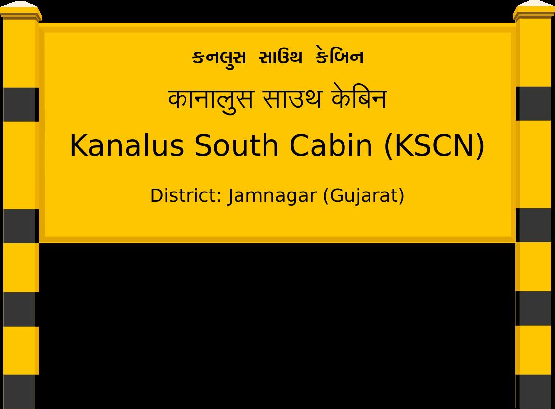 Kanalus South Cabin (KSCN) Railway Station