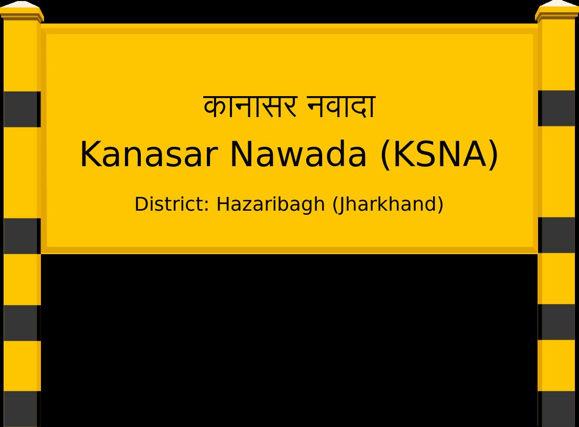 Kanasar Nawada (KSNA) Railway Station
