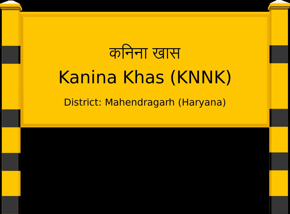 Kanina Khas (KNNK) Railway Station