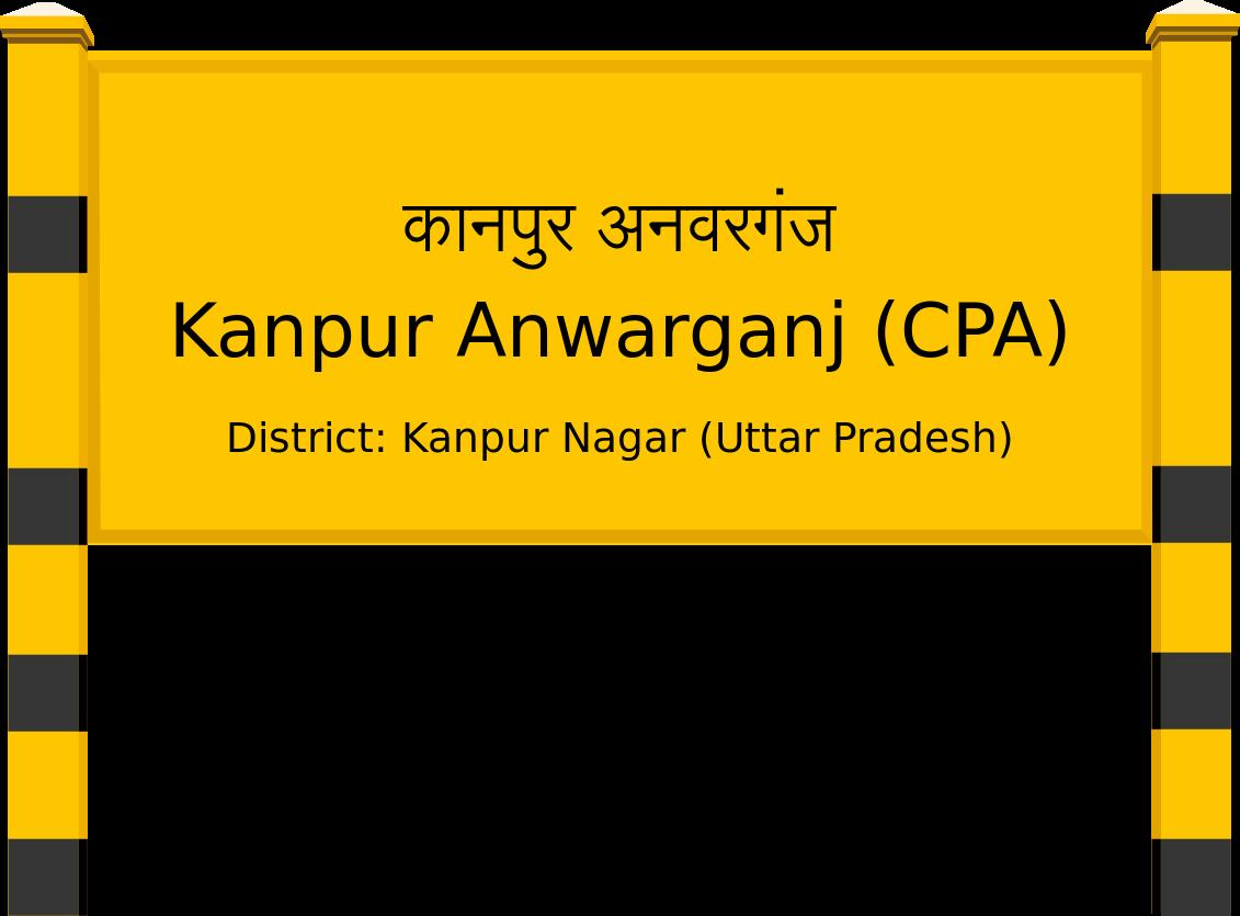 Kanpur Anwarganj (CPA) Railway Station