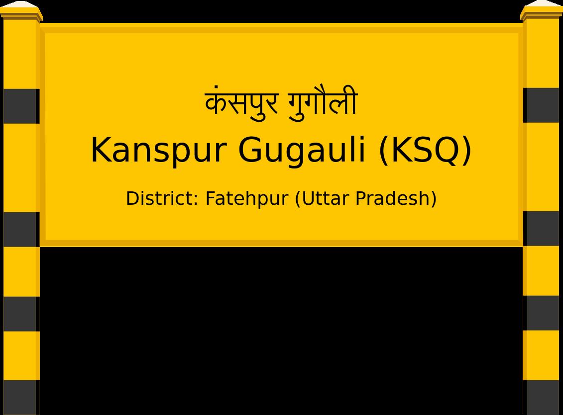 Kanspur Gugauli (KSQ) Railway Station