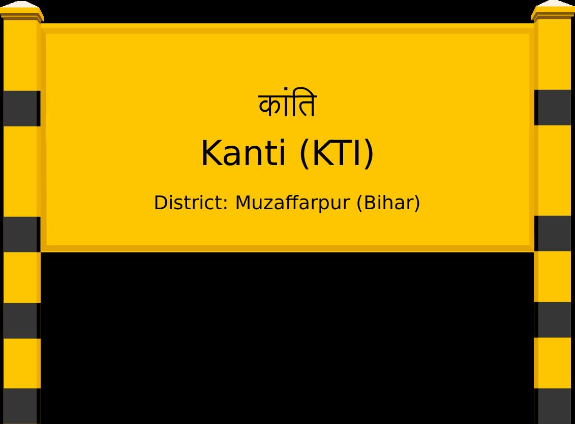 Kanti (KTI) Railway Station