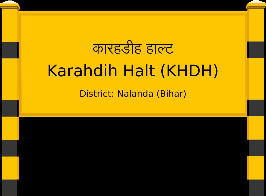 Karahdih Halt (KHDH) Railway Station