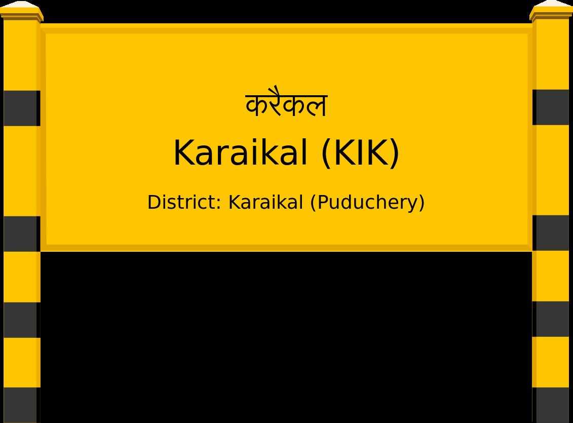 Karaikal (KIK) Railway Station