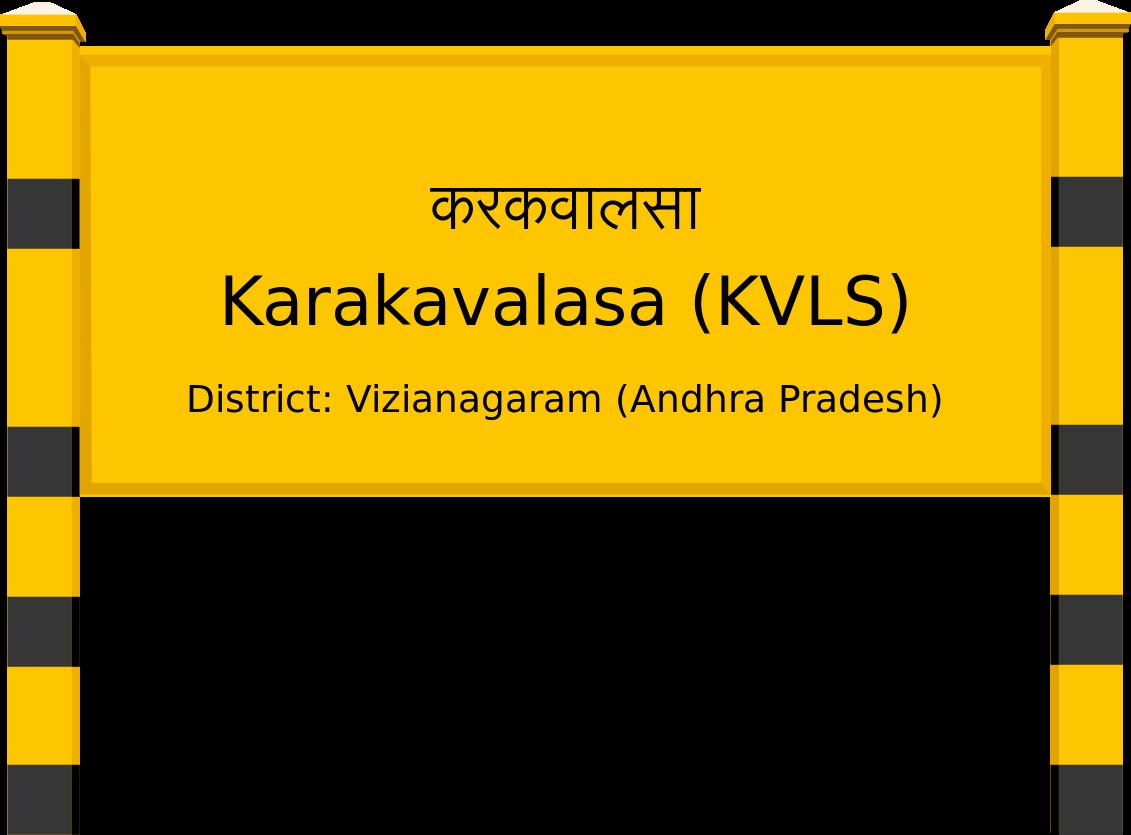 Karakavalasa (KVLS) Railway Station