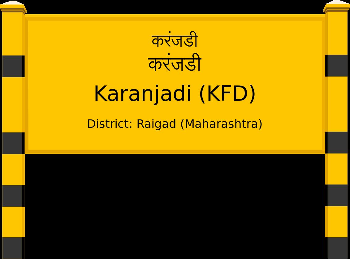 Karanjadi (KFD) Railway Station
