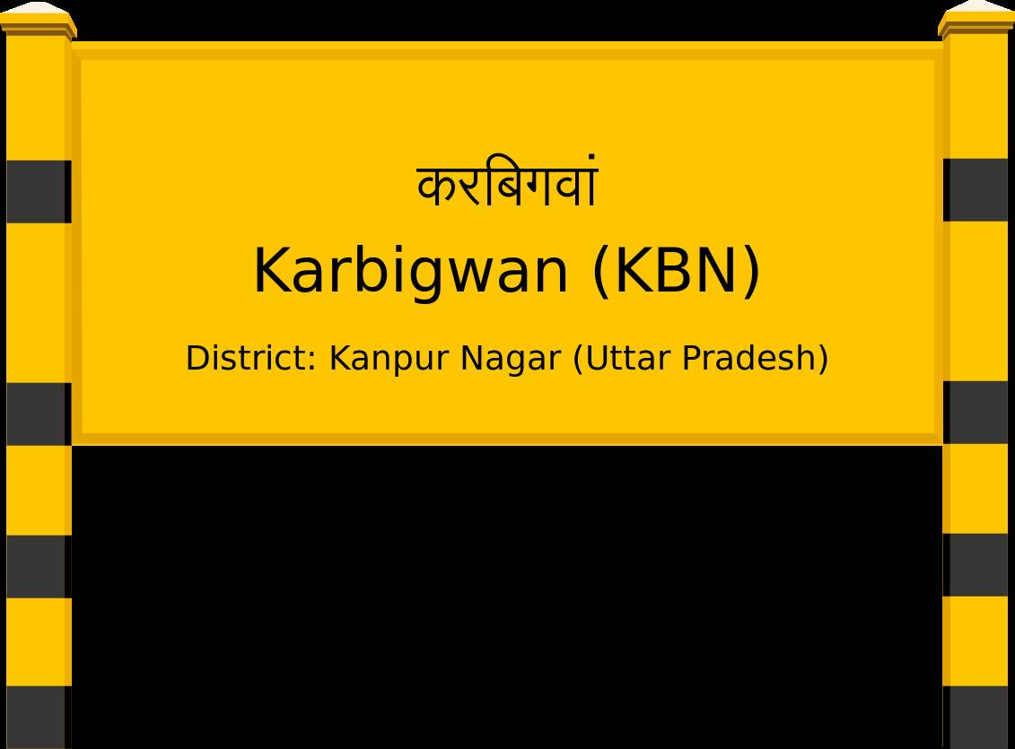 Karbigwan (KBN) Railway Station