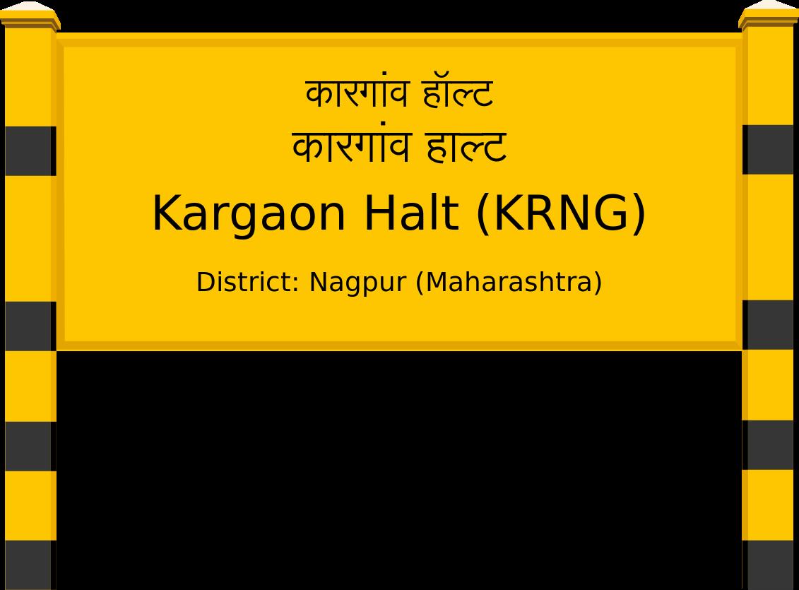 Kargaon Halt (KRNG) Railway Station