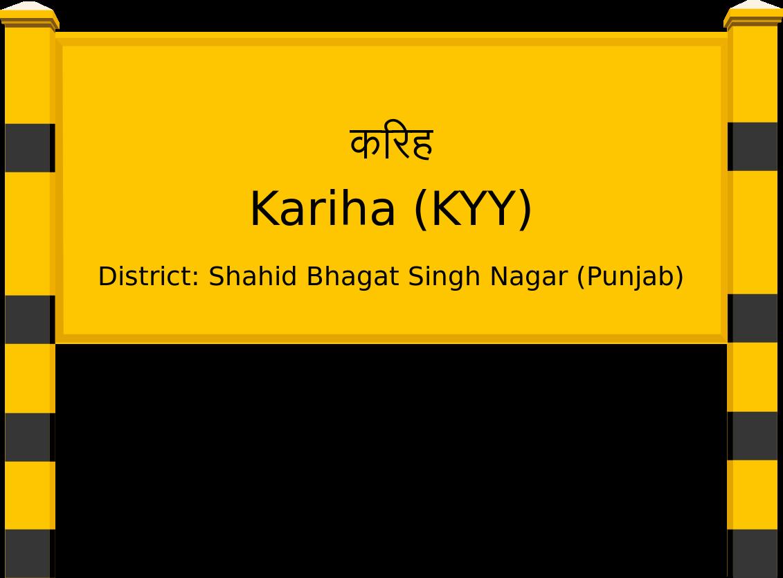Kariha (KYY) Railway Station