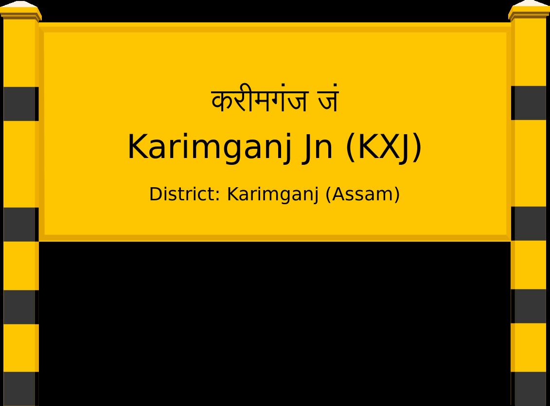 Karimganj Jn (KXJ) Railway Station