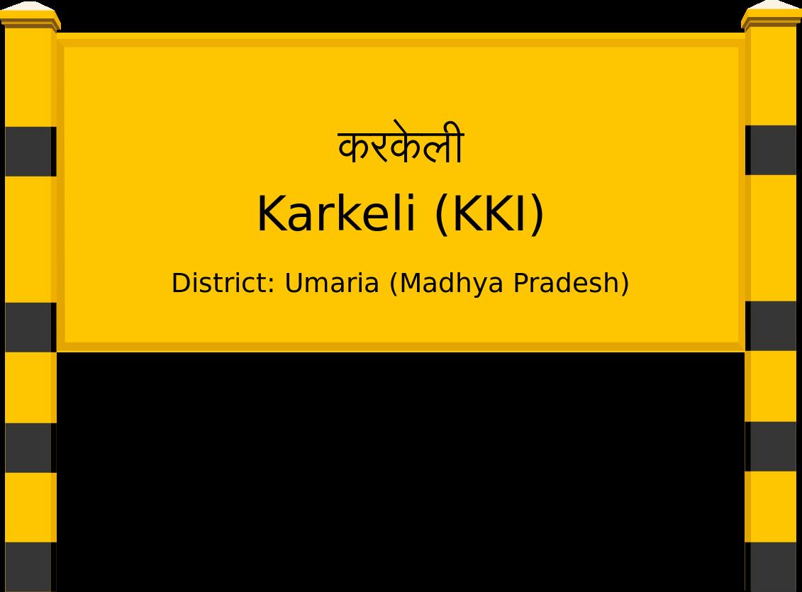 Karkeli (KKI) Railway Station