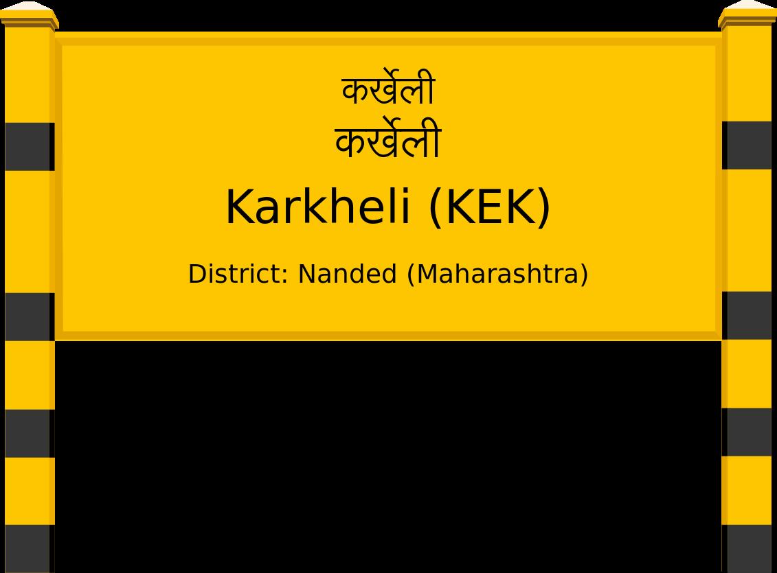 Karkheli (KEK) Railway Station