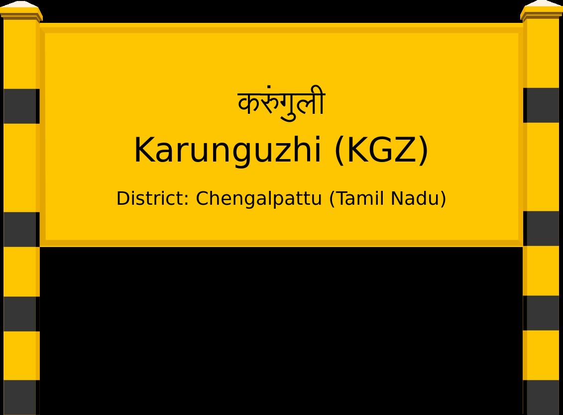 Karunguzhi (KGZ) Railway Station