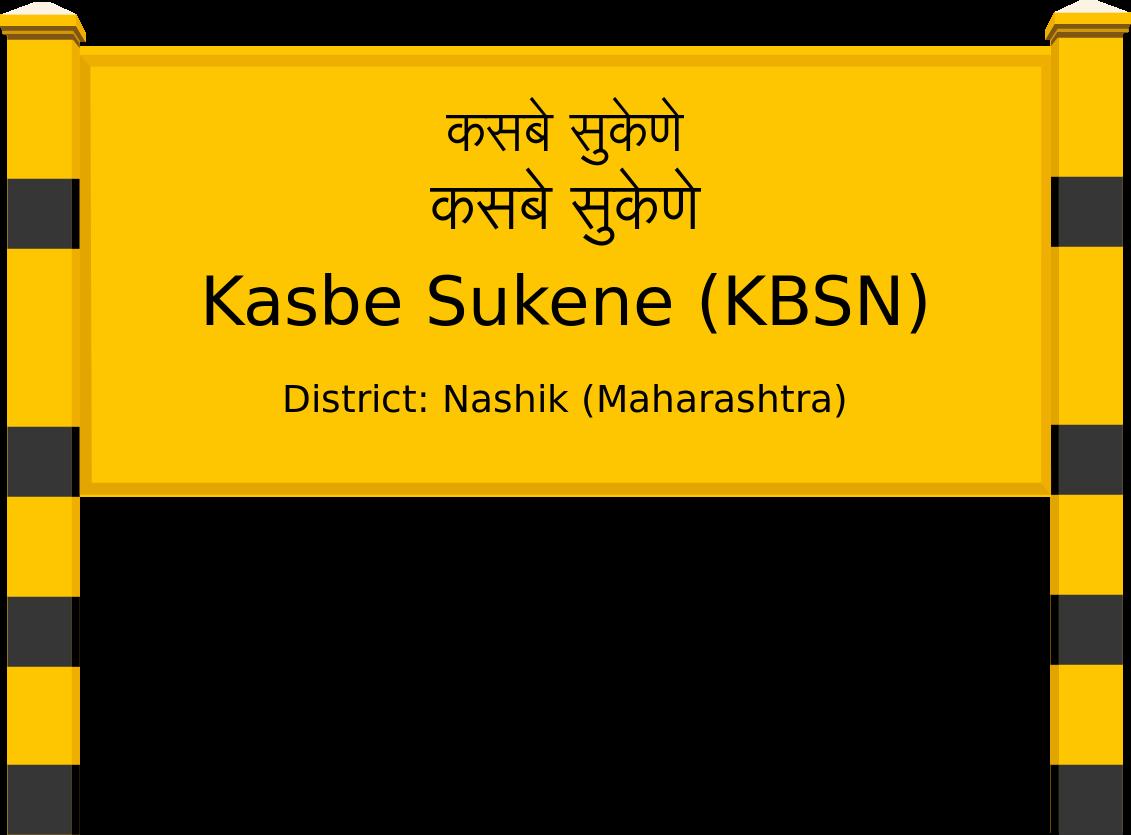 Kasbe Sukene (KBSN) Railway Station