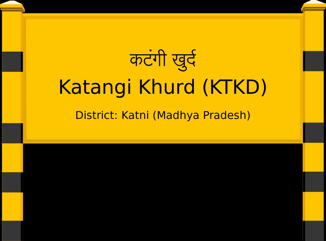 Katangi Khurd (KTKD) Railway Station