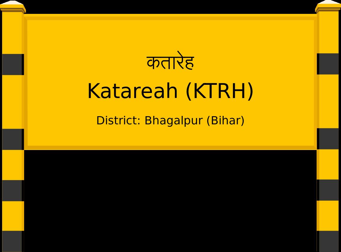 Katareah (KTRH) Railway Station