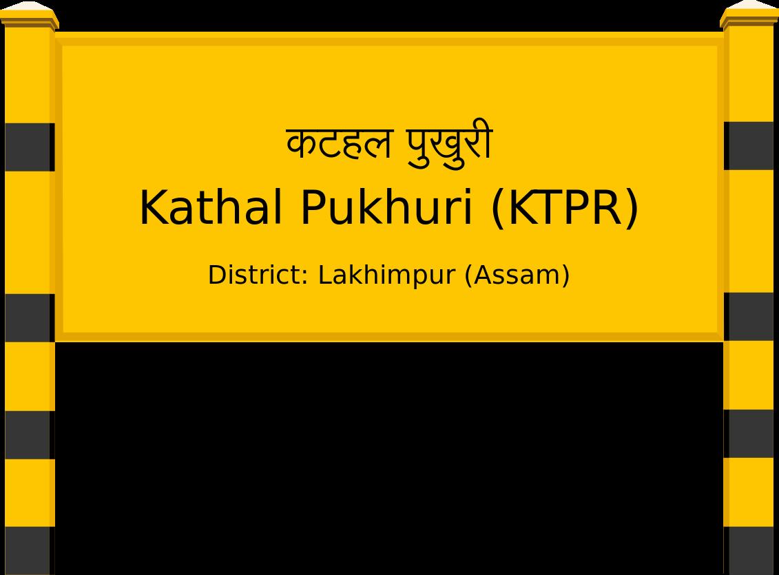 Kathal Pukhuri (KTPR) Railway Station