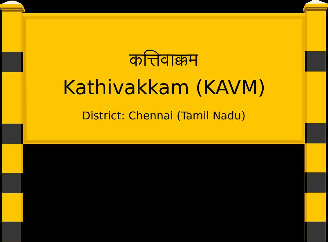 Kathivakkam (KAVM) Railway Station