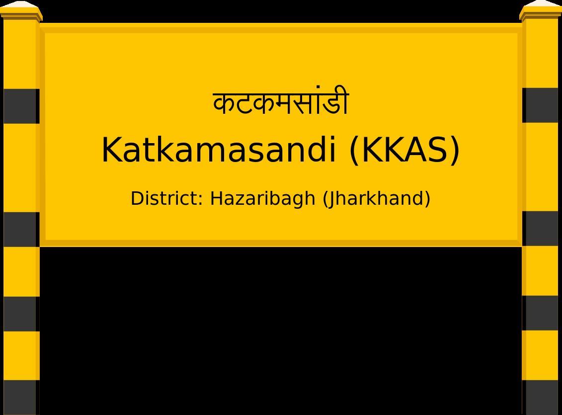 Katkamasandi (KKAS) Railway Station