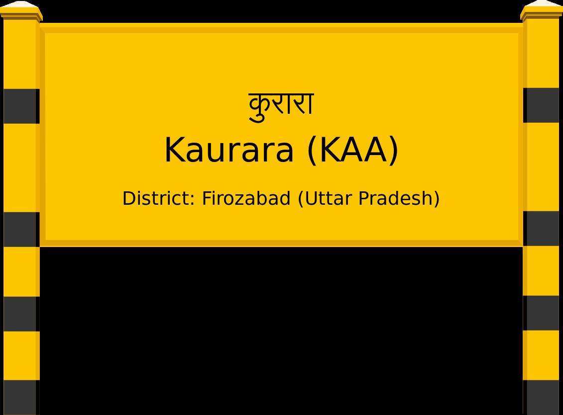 Kaurara (KAA) Railway Station