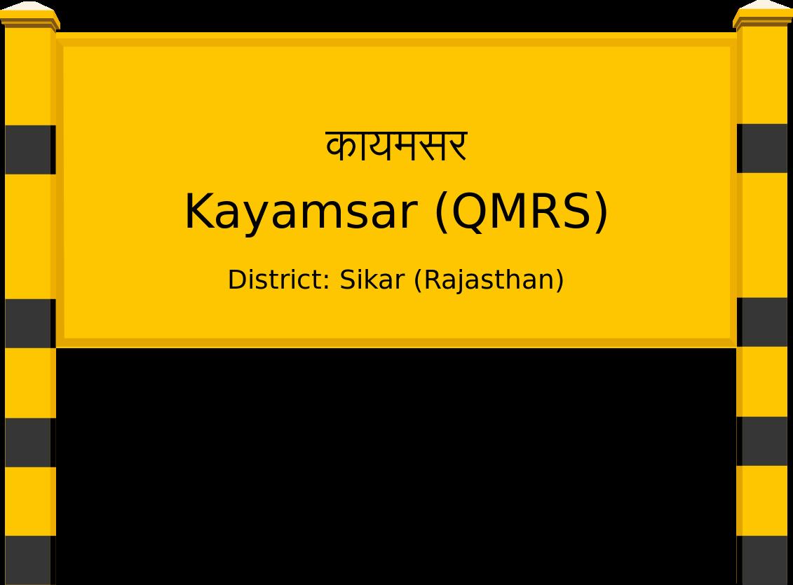 Kayamsar (QMRS) Railway Station