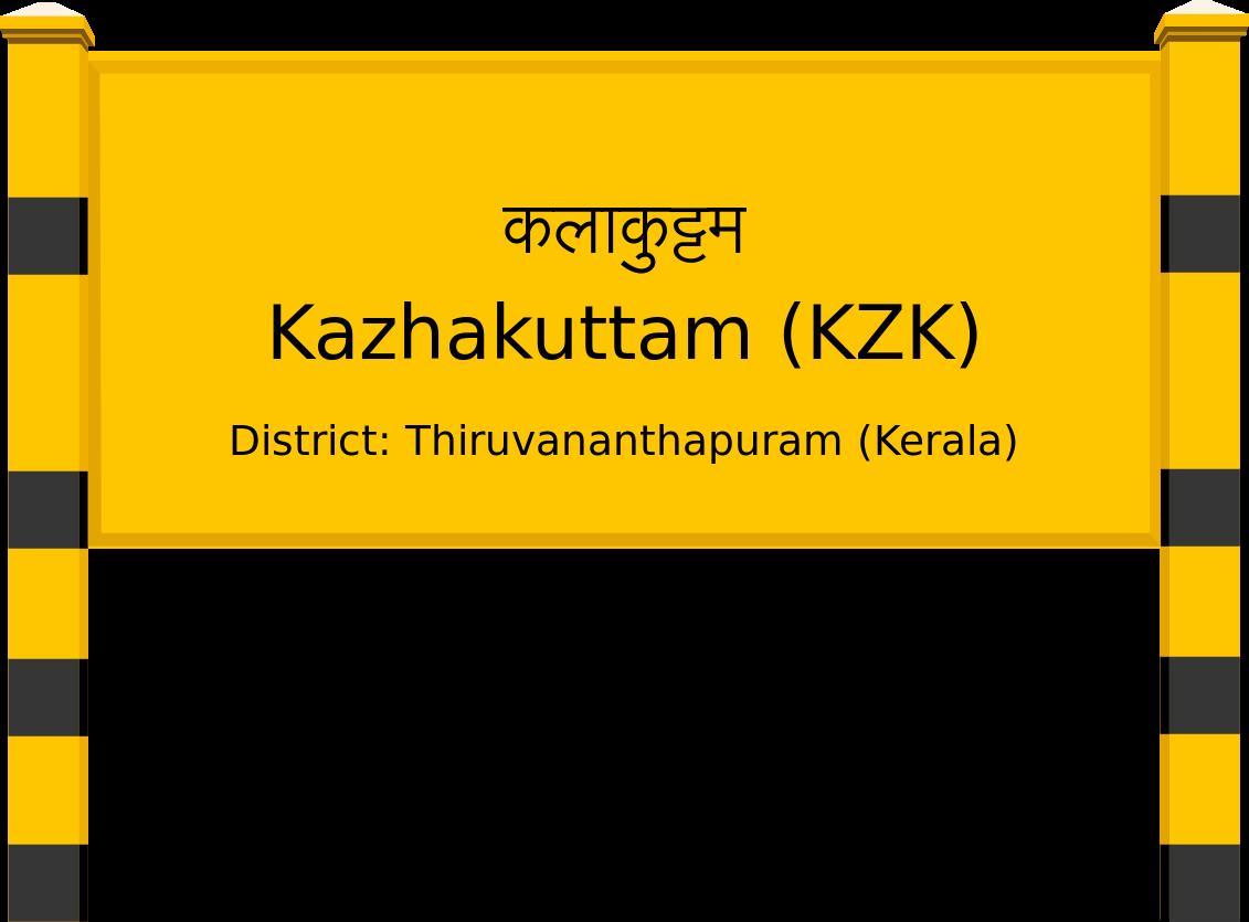 Kazhakuttam (KZK) Railway Station