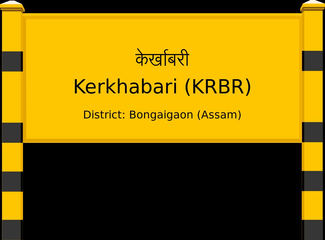 Kerkhabari (KRBR) Railway Station