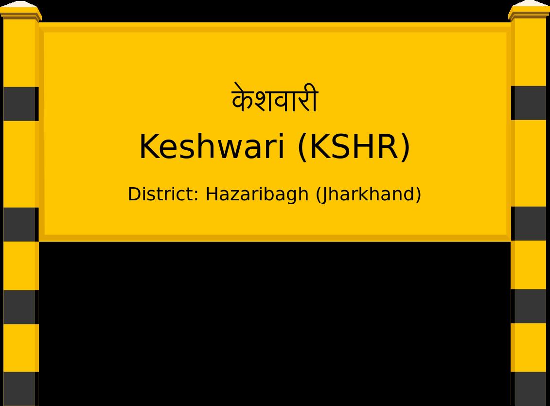 Keshwari (KSHR) Railway Station