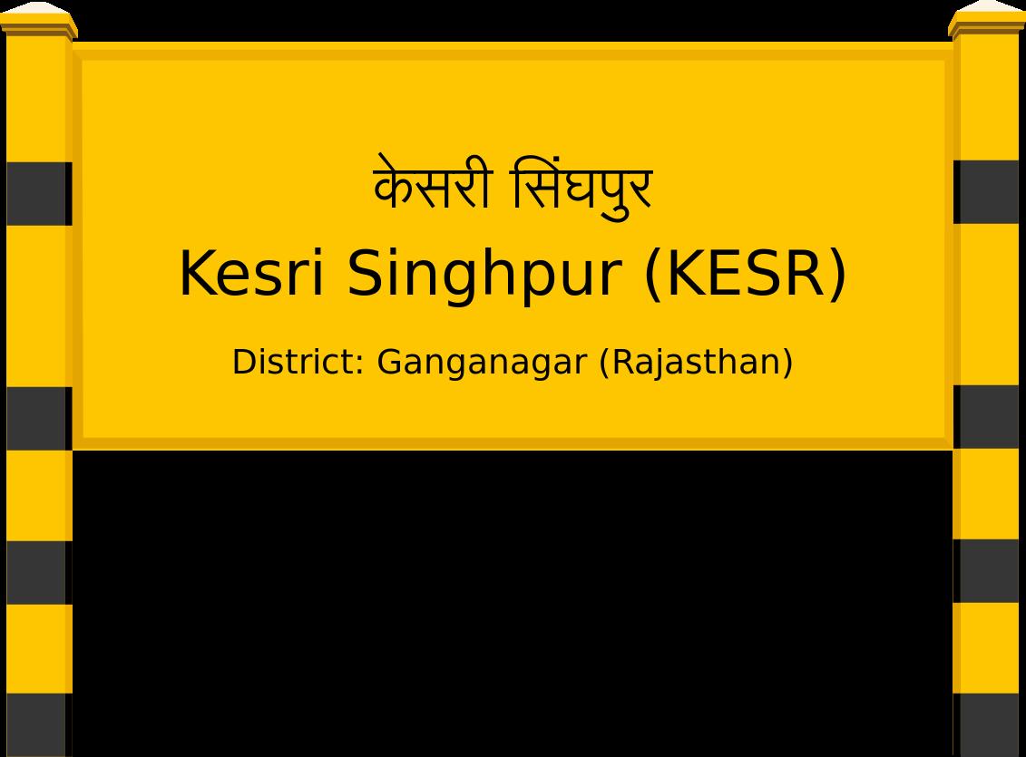 Kesri Singhpur (KESR) Railway Station