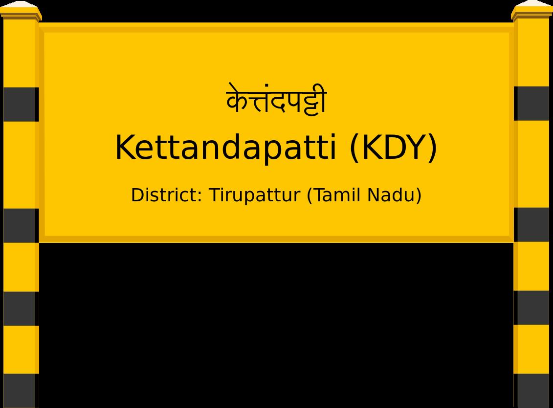 Kettandapatti (KDY) Railway Station