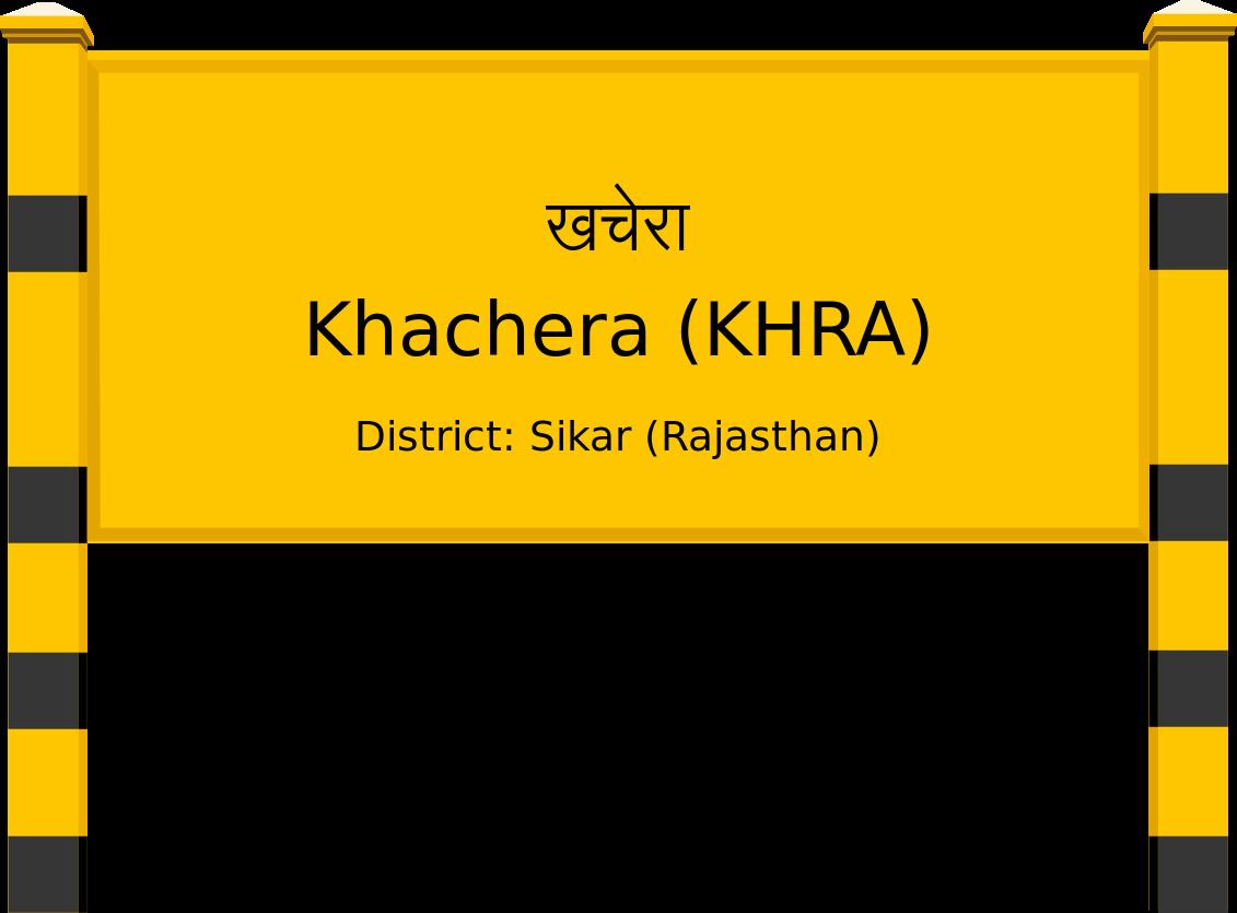 Khachera (KHRA) Railway Station
