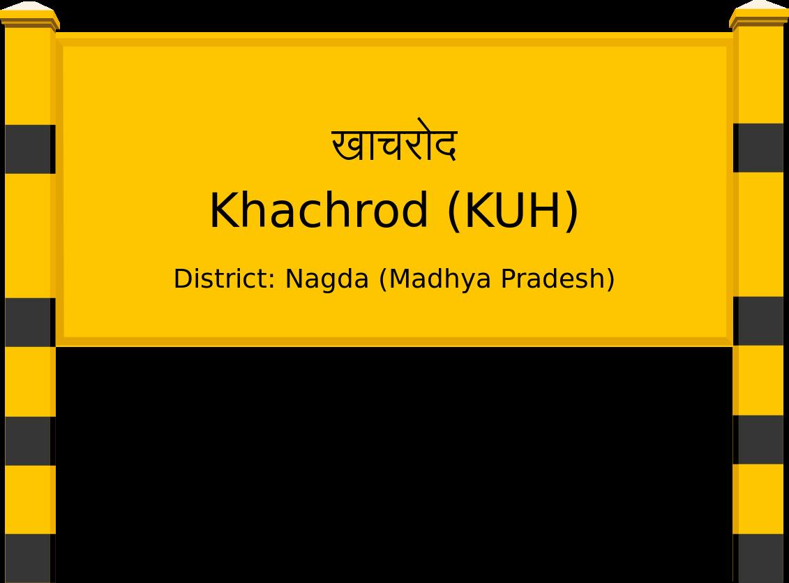 Khachrod (KUH) Railway Station