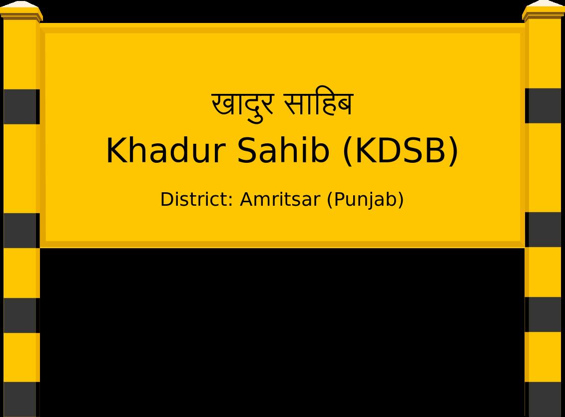 Khadur Sahib (KDSB) Railway Station
