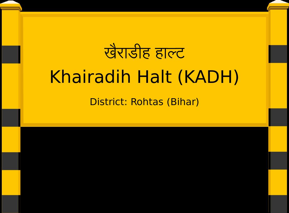 Khairadih Halt (KADH) Railway Station