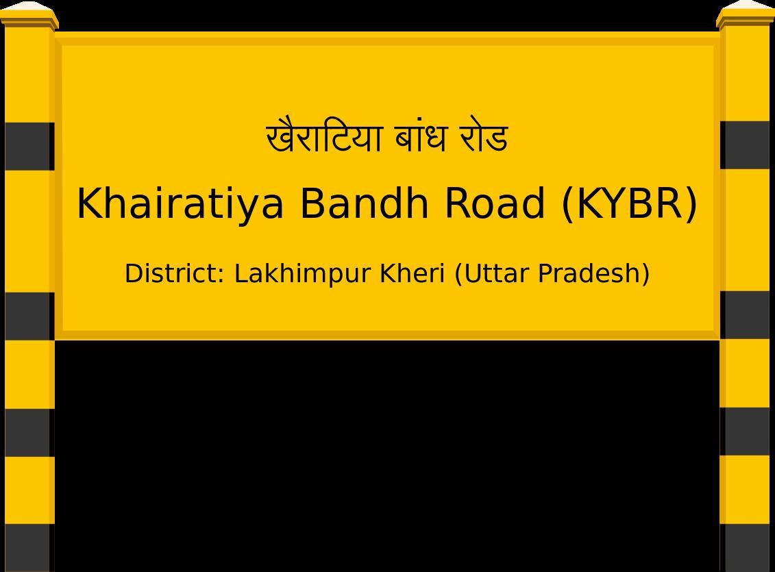 Khairatiya Bandh Road (KYBR) Railway Station