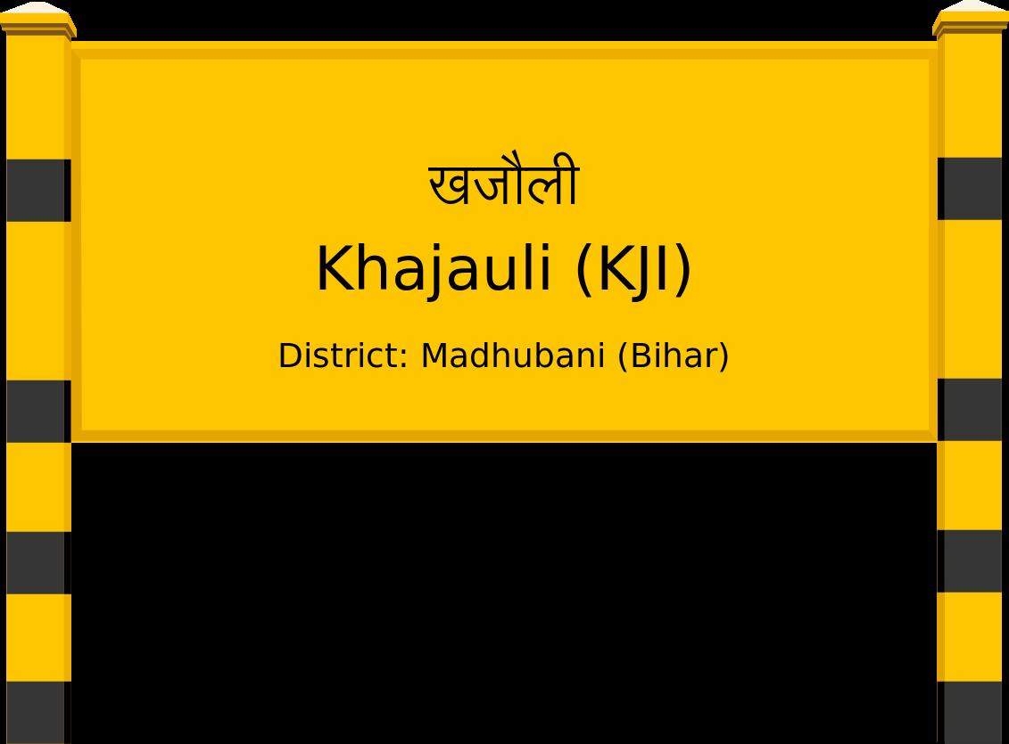 Khajauli (KJI) Railway Station