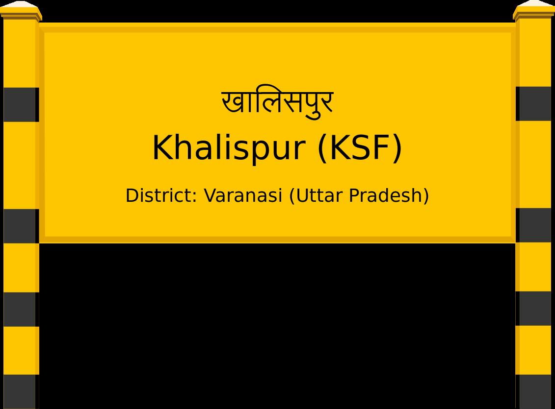 Khalispur (KSF) Railway Station
