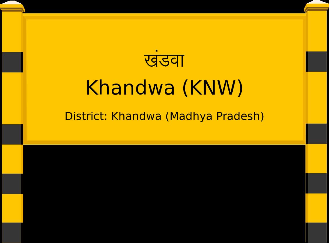 Khandwa (KNW) Railway Station
