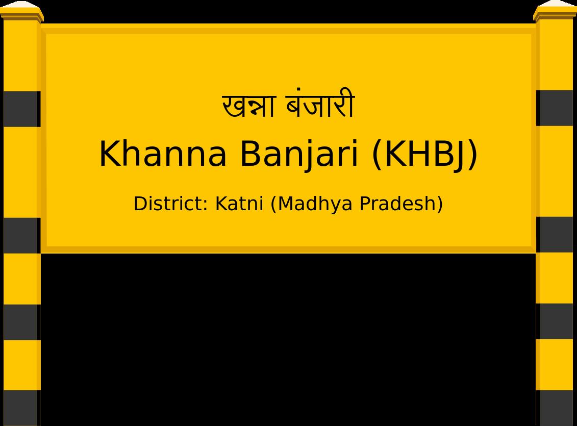 Khanna Banjari (KHBJ) Railway Station