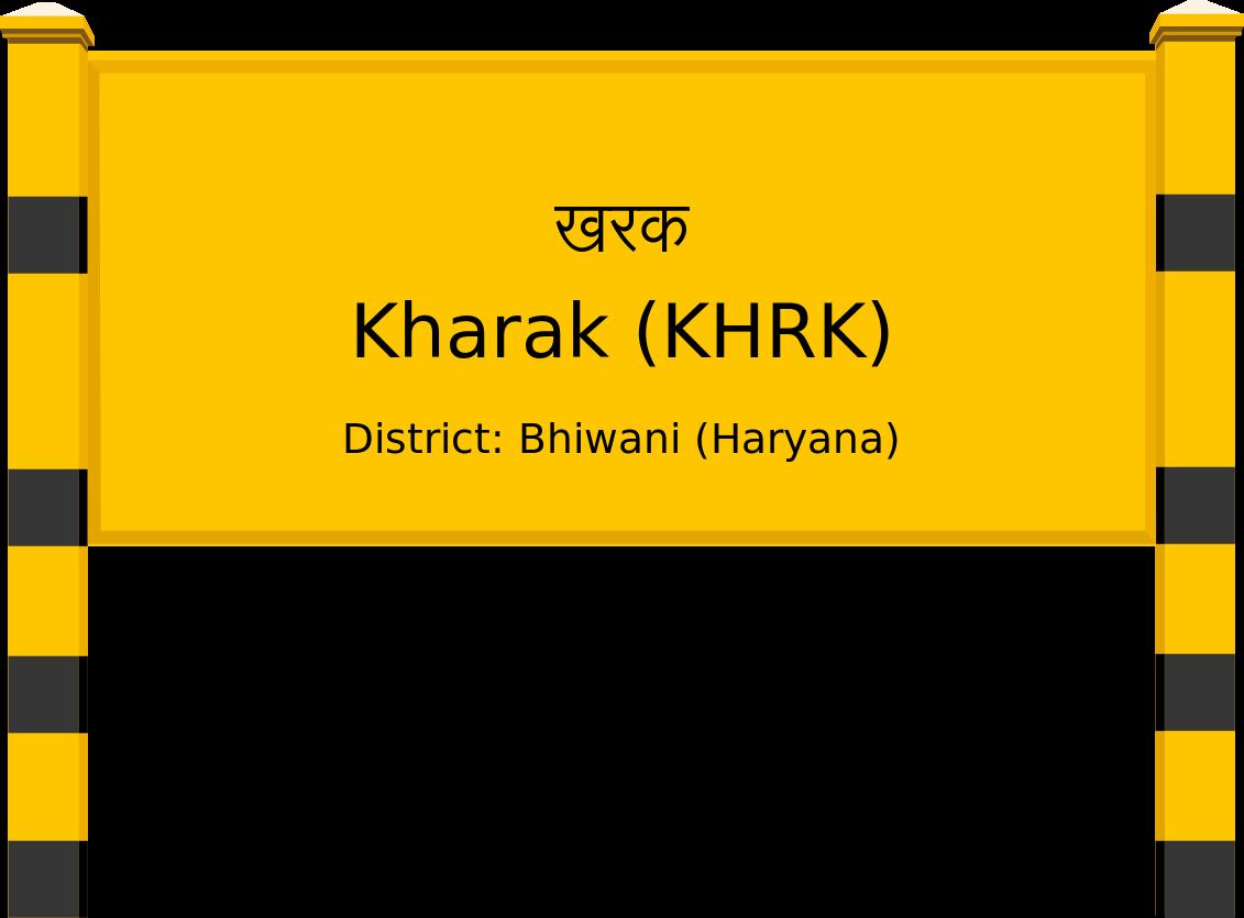 Kharak (KHRK) Railway Station