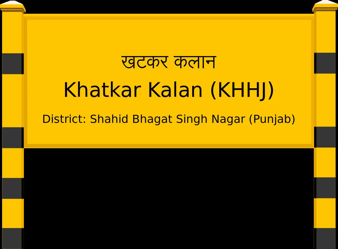 Khatkar Kalan (KHHJ) Railway Station